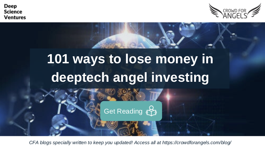 101 ways to lose money in deeptech angel investing