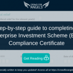 A step-by-step guide to completing an EIS Certificate (Enterprise Investment Scheme)