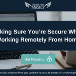 Stay Secure When Working Remotely