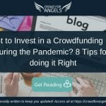 8 Tips for Investing in a Crowdfunding Deal during COVID-19