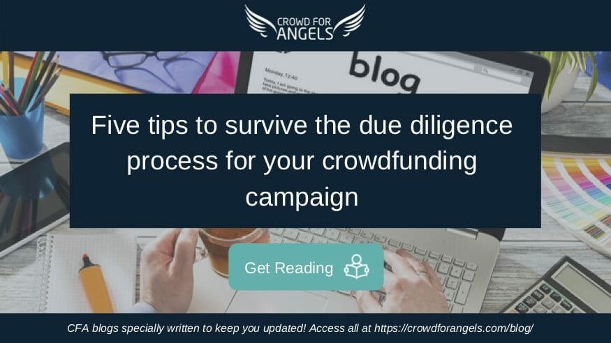 Five tips to survive the due diligence process for your crowdfunding campaign